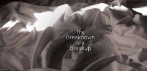 Breakdown of a Breakup